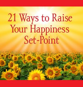 21 Ways to Raise Your Happiness Set-Point - picture of book cover